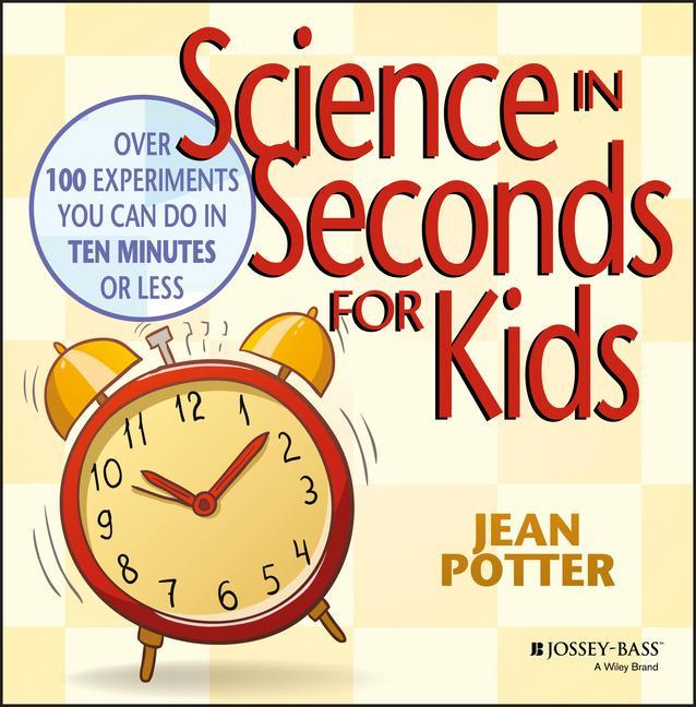 Science in Seconds for Kids als Taschenbuch