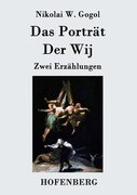 Das Porträt / Der Wij