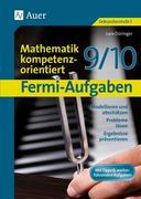Fermi-Aufgaben-Mathematik kompetenzorientiert 9/10