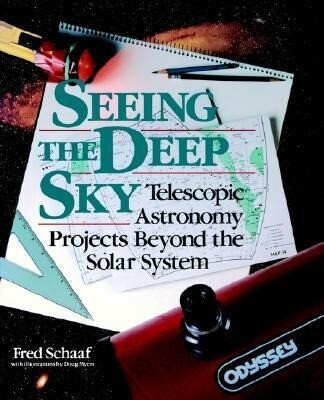 Seeing the Deep Sky: Telescopic Astronomy Projects Beyond the Solar System als Taschenbuch