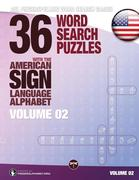 36 Word Search Puzzles with the American Sign Language Alphabet - Volume 02