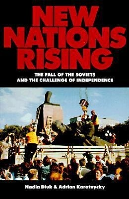New Nations Rising: The Fall of the Soviets and the Challenge of Independence als Taschenbuch