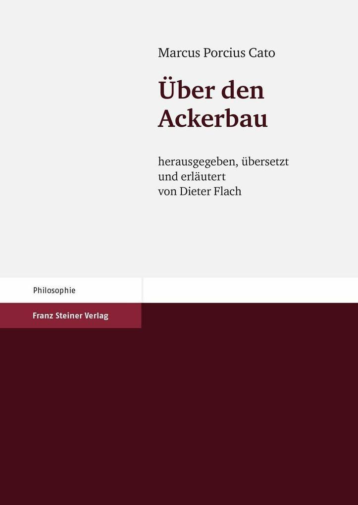 Marcus Porcius Cato: Über den Ackerbau als eBoo...