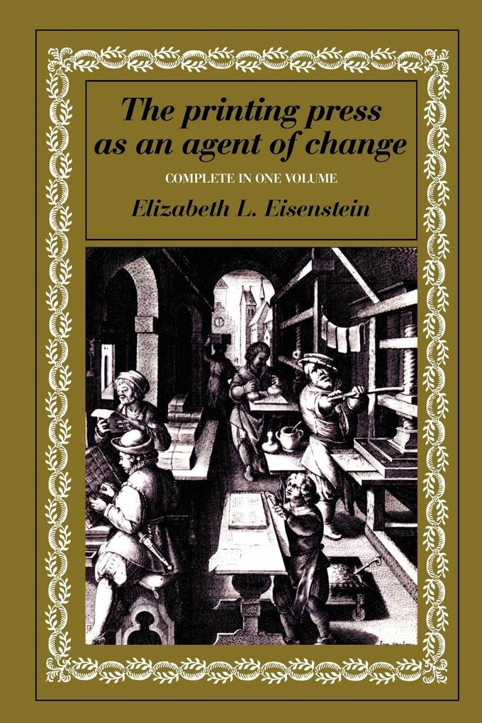 The Printing Press as an Agent of Change als Taschenbuch