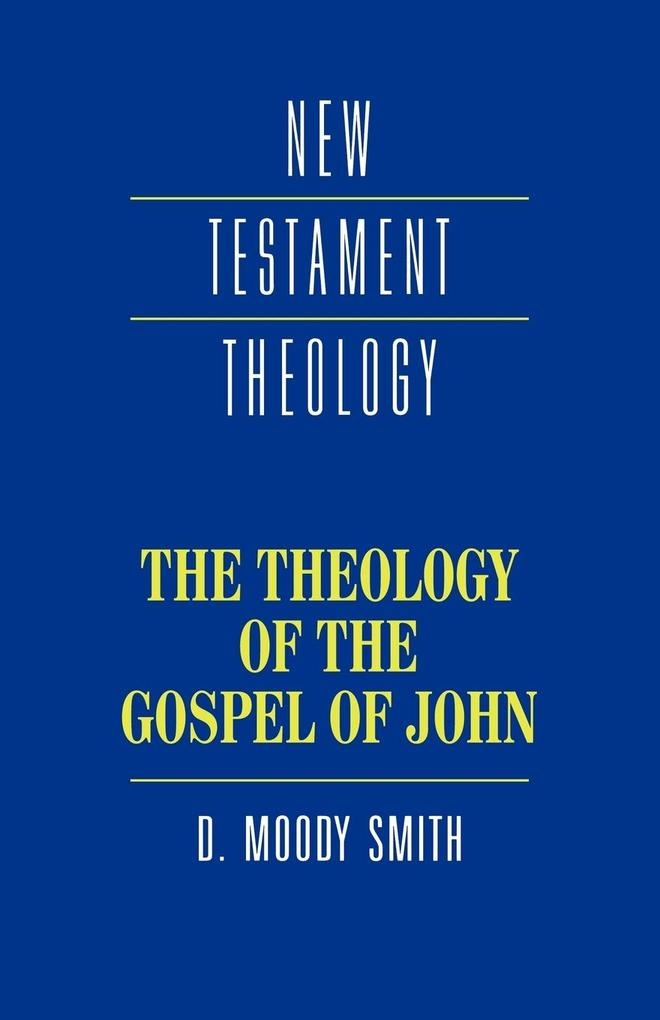 The Theology of the Gospel of John als Buch