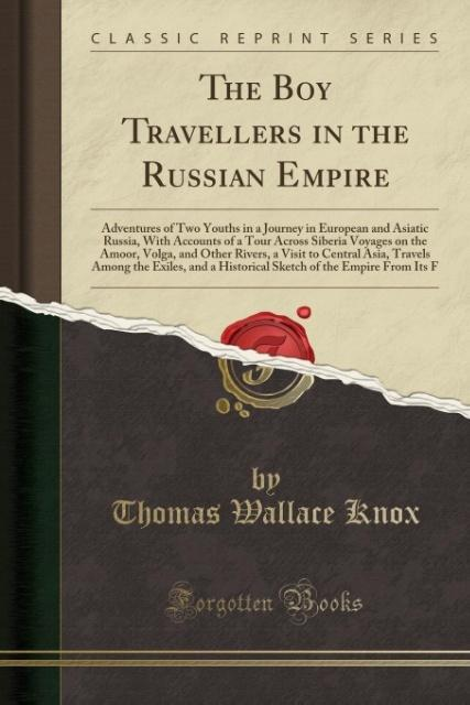 The Boy Travellers in the Russian Empire als Ta...