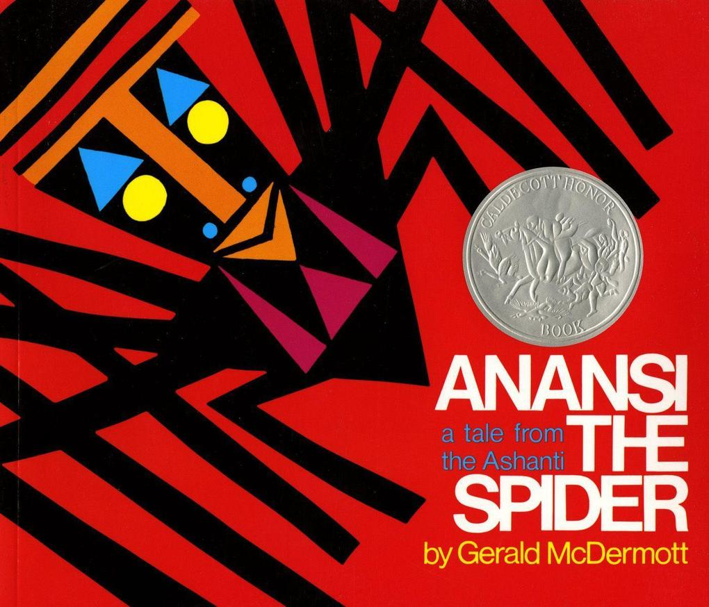 Anansi the Spider: A Tale from the Ashanti als Taschenbuch