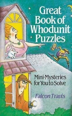 Great Book of Whodunit Puzzles: Mini-Mysteries for You to Solve als Taschenbuch
