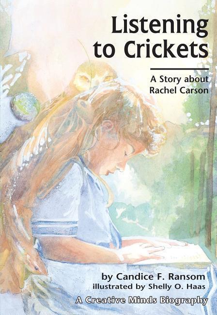 Listening to Crickets: A Story about Rachel Carson als Taschenbuch