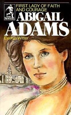 Abigail Adams (Sowers Series) als Taschenbuch