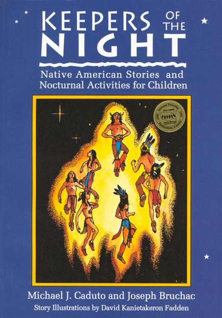 Keepers of the Night: Native American Stories and Nocturnal Activities for Children als Taschenbuch