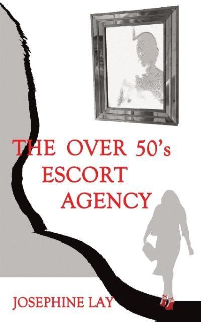 The over 50´s Escort Agency als Taschenbuch von...