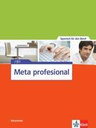 Meta profesional B1. Spanisch für den Beruf