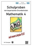 Schulproben von bayerischen Grundschulen - Mathematik 4 mit Lösungen