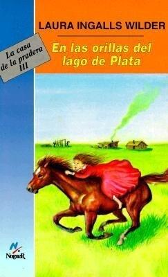En las Orillas del Lago Plata = By the Shores of Silver Lake als Taschenbuch
