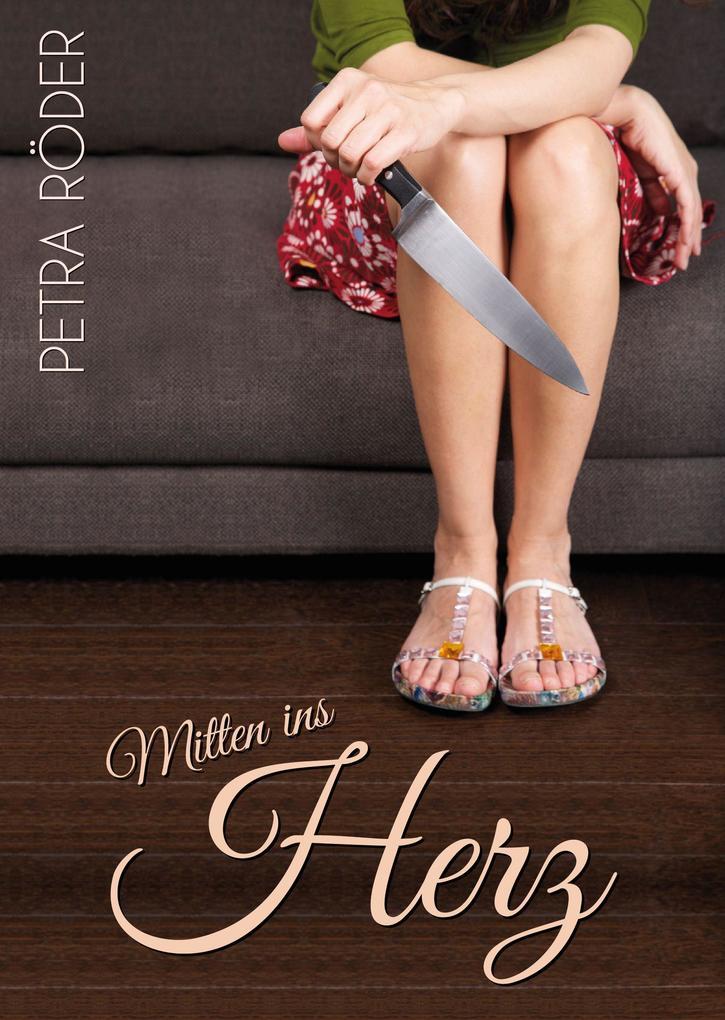 Mitten ins Herz - Romantikthriller als eBook