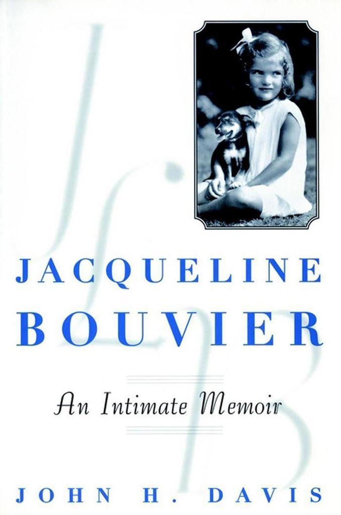 Jacqueline Bouvier: An Intimate Memoir als Taschenbuch
