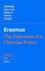 Erasmus: The Education of a Christian Prince with the Panegyric for Archduke Philip of Austria als Buch