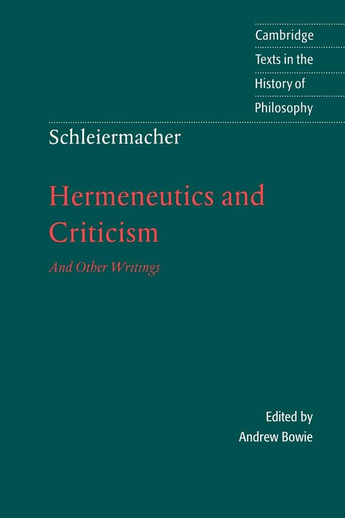 Schleiermacher: Hermeneutics and Criticism als Buch