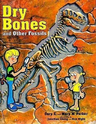 Dry Bones & Other Fossils als Buch