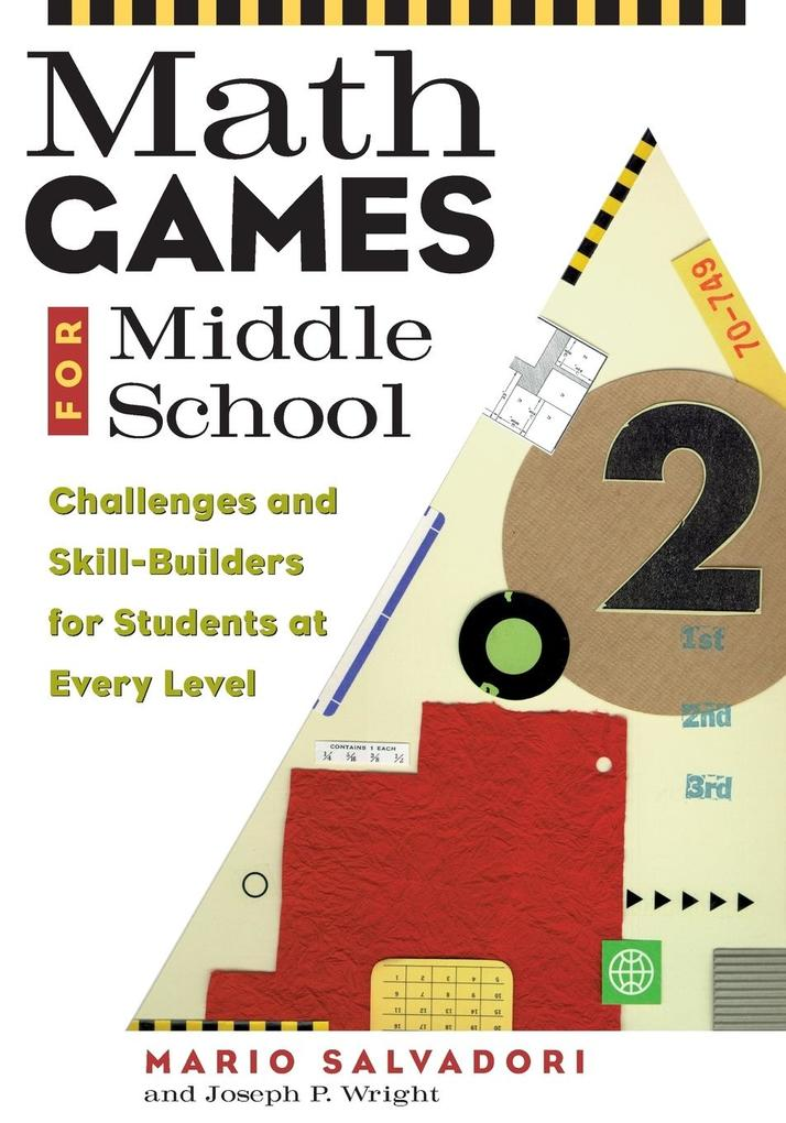 Math Games for Middle School: Challenges and Skill-Builders for Students at Every Level als Buch