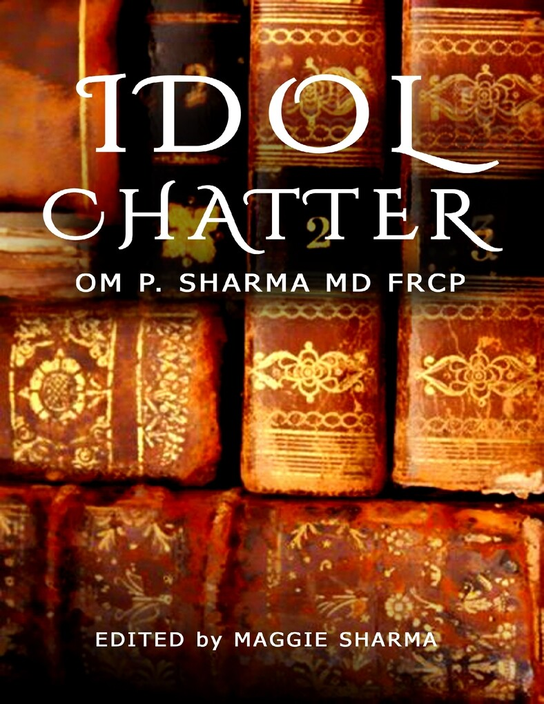 Idol Chatter als eBook Download von MD, FRCP, O...