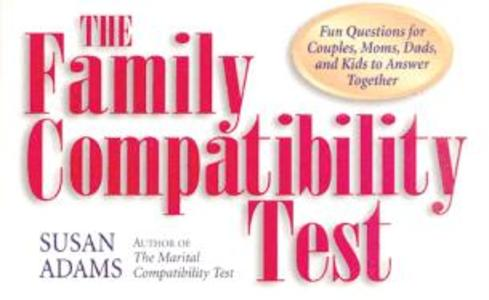 The Family Compatibility Test: Fun Questions for Couples, Moms, Dads, and Kids to Answer Together als Taschenbuch