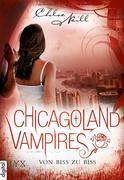 Chicagoland Vampires - Von Biss zu Biss