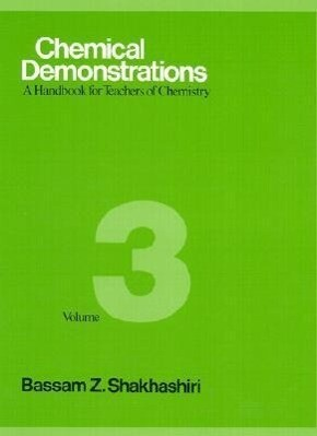 Chemical Demonstrations, Volume 3: A Handbook for Teachers of Chemistry als Buch