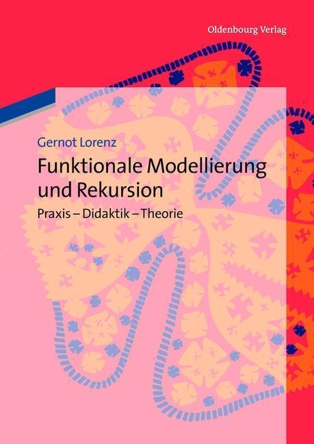 Funktionale Modellierung und Rekursion als eBoo...