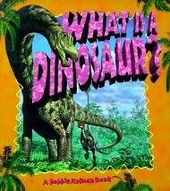 What Is a Dinosaur? als Taschenbuch
