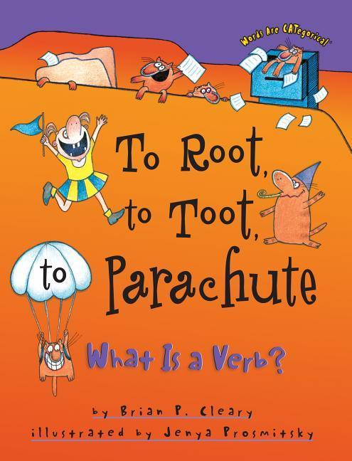 To Root, to Toot, to Parachute: What is a Verb? als Taschenbuch