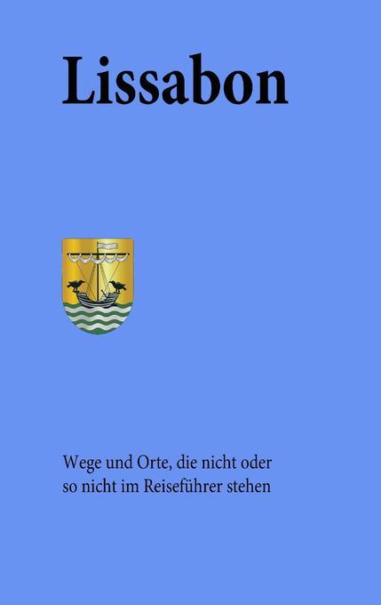 Lissabon als Buch von Werner Tobias, Gisela Tobias