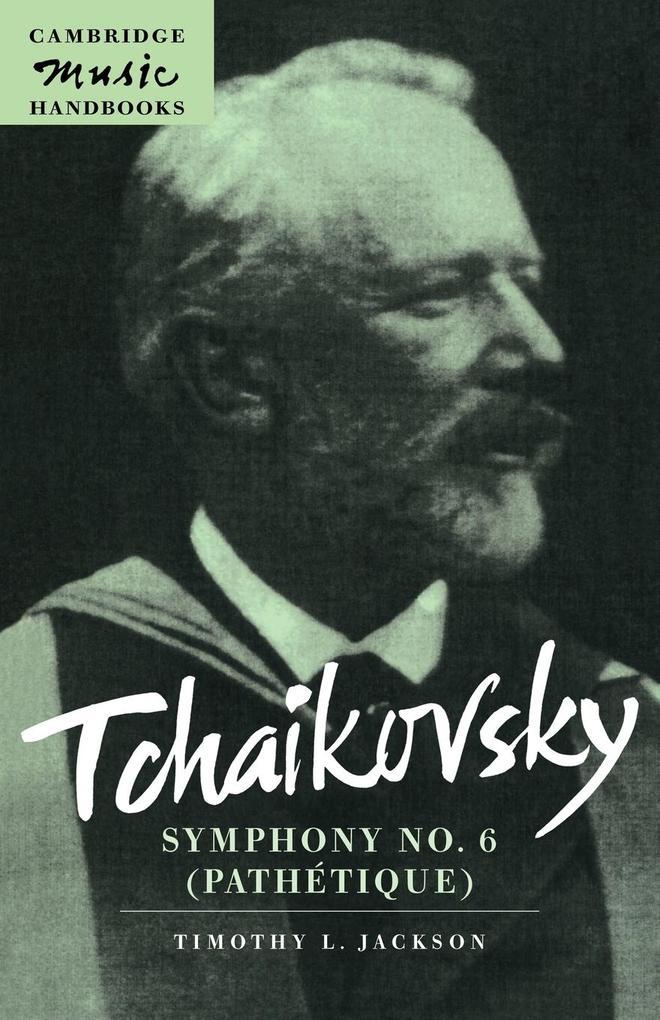 Tchaikovsky: Symphony No. 6 (Pathétique) als Buch