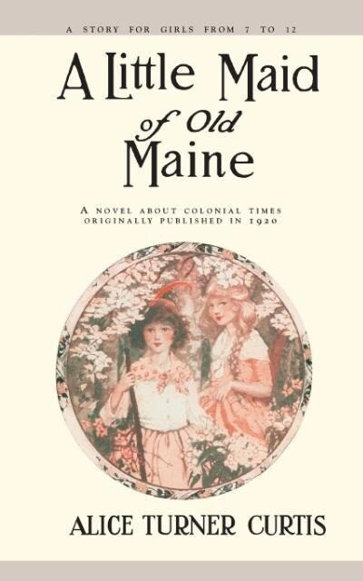 A Little Maid of Old Maine als Taschenbuch