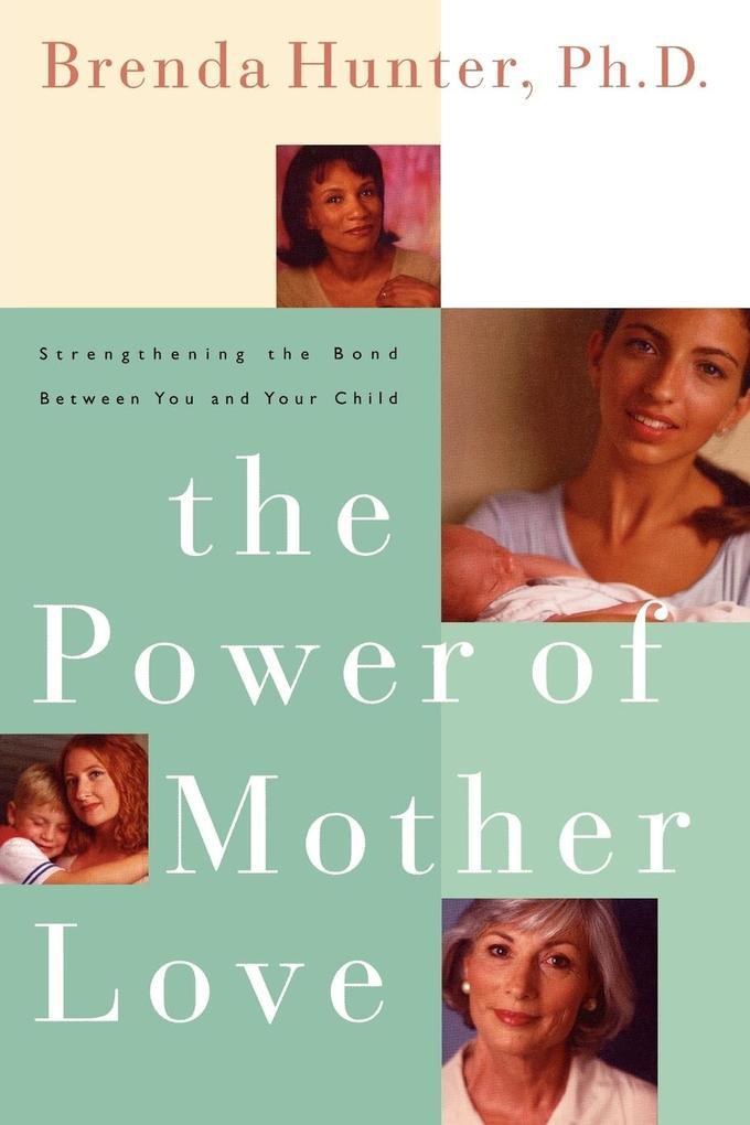 The Power of Mother Love als Taschenbuch