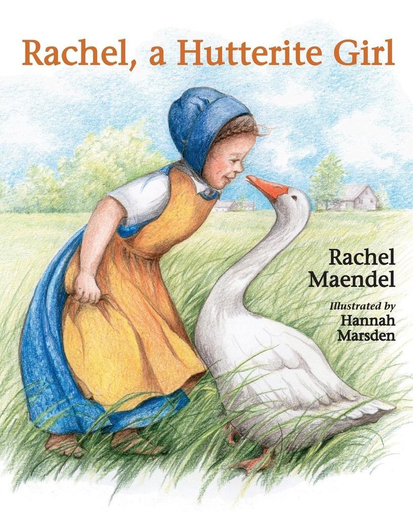 Rachel a Hutterite Girl als Taschenbuch