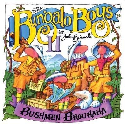 Bushmen Brouhaha: Bungalo Boys als Taschenbuch