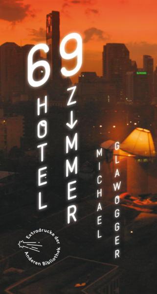 69 Hotelzimmer als Buch von Michael Glawogger