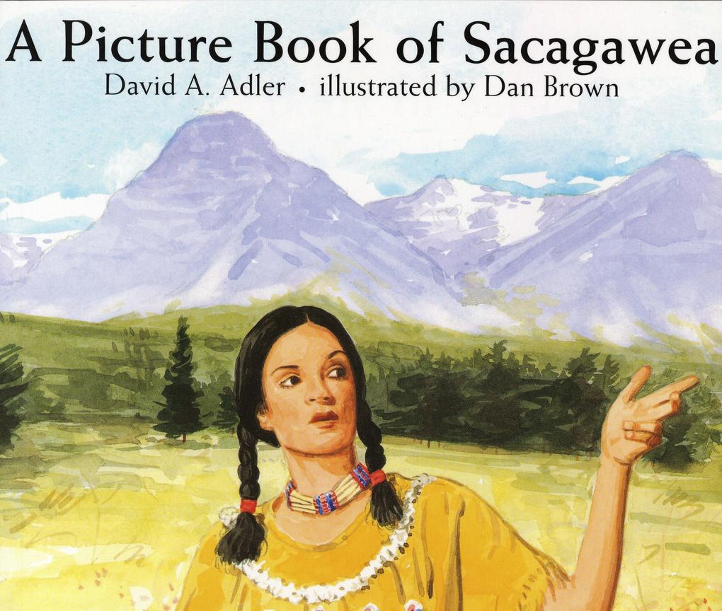 A Picture Book of Sacagawea als Buch