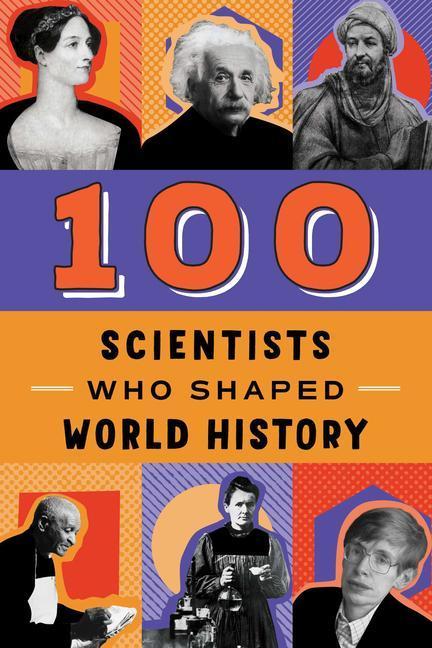 100 Scientists Who Shaped World History als Taschenbuch