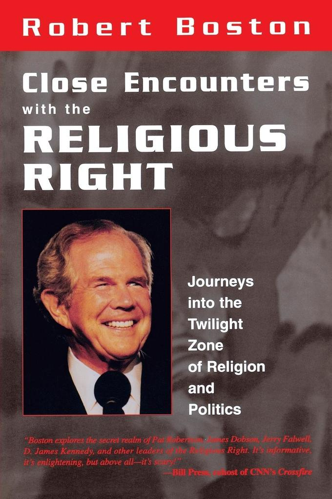 Close Encounters with the Religious Right als Taschenbuch