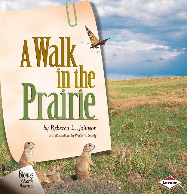 A Walk in the Prairie als Buch