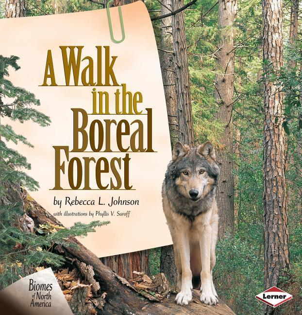 A Walk in the Boreal Forest als Buch