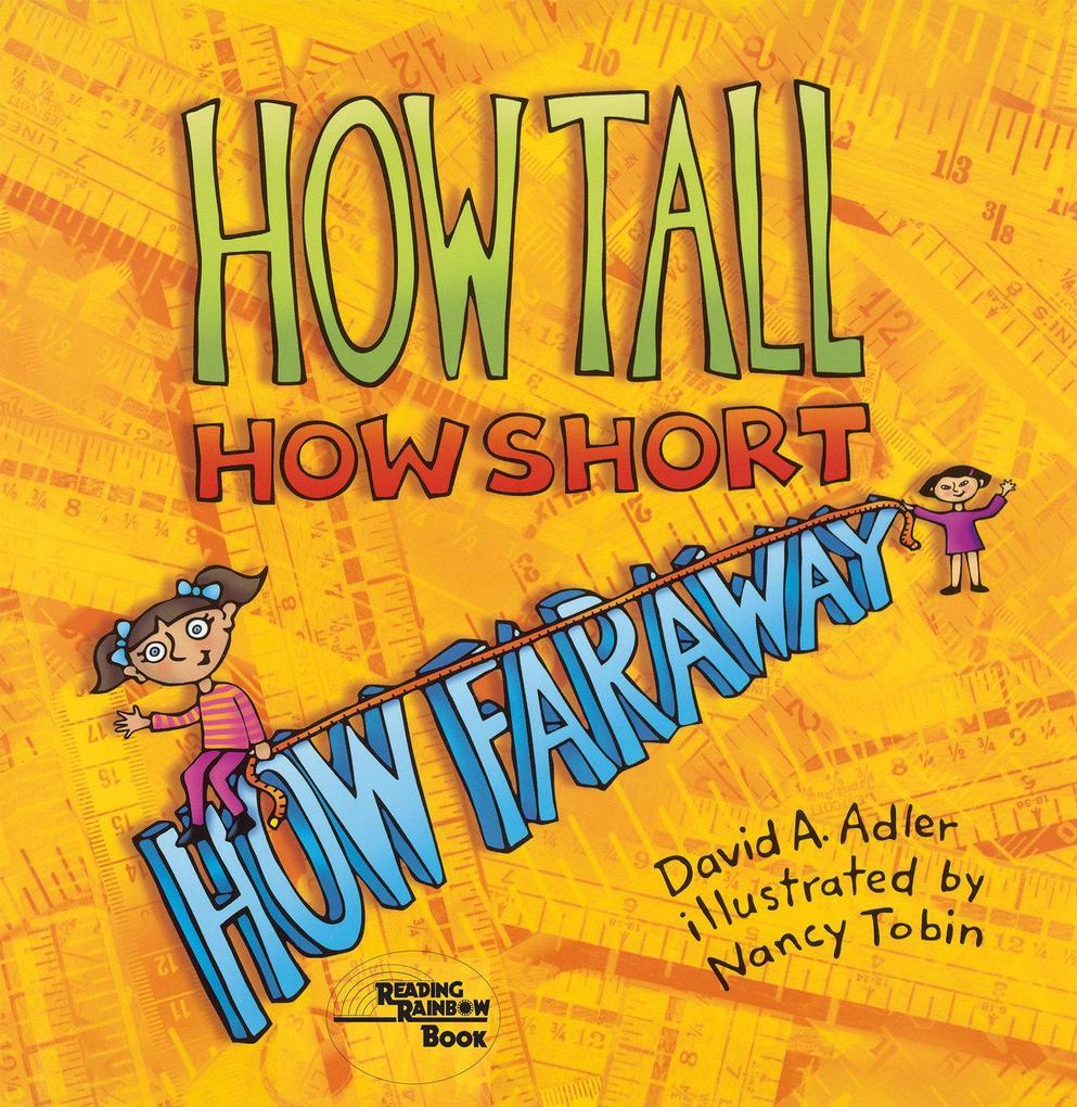 How Tall, How Short, How Faraway? als Taschenbuch