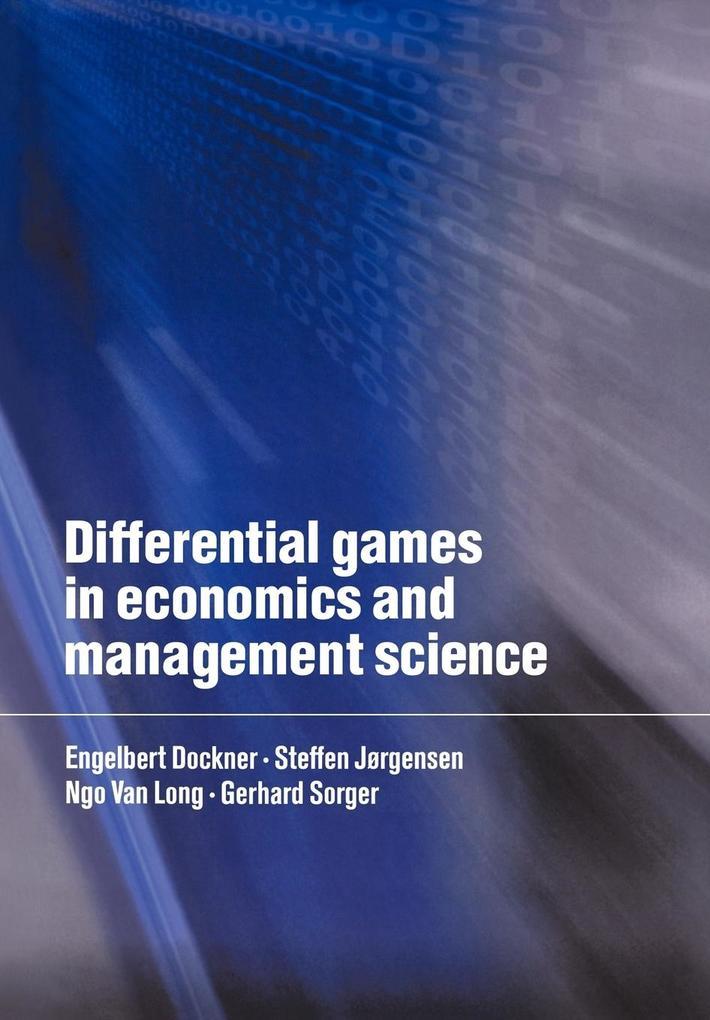 Differential Games in Economics and Management Science als Taschenbuch