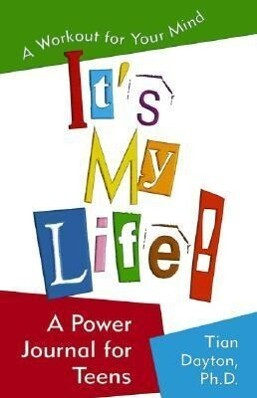 It's My Life! a Power Journal for Teens: A Workout for Your Mind als Taschenbuch