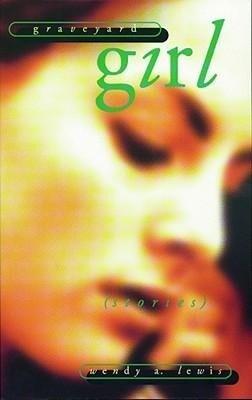 Graveyard Girl: Stories als Taschenbuch