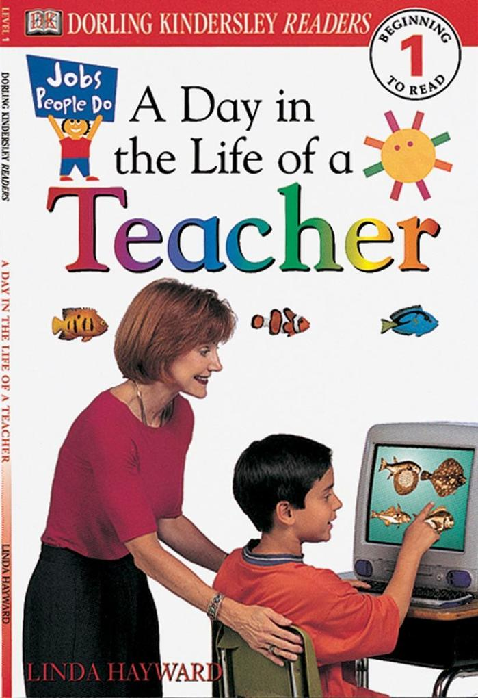 DK Readers L1: Jobs People Do: A Day in the Life of a Teacher als Taschenbuch