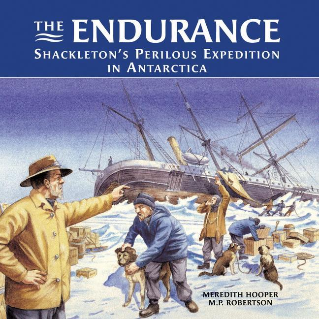 The Endurance: Shackleton's Perilous Expedition in Antarctica als Buch
